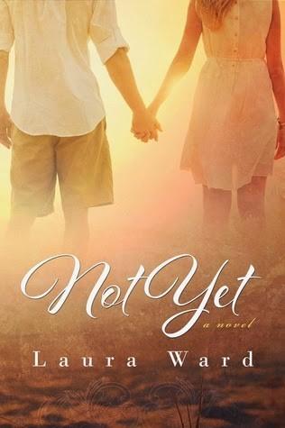 TRAILER RELEASE: NOT YET by Laura Ward   @laurarosnerward